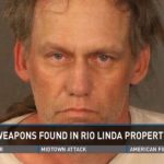 News10: Explosives and assault weapons found on Rio Linda property