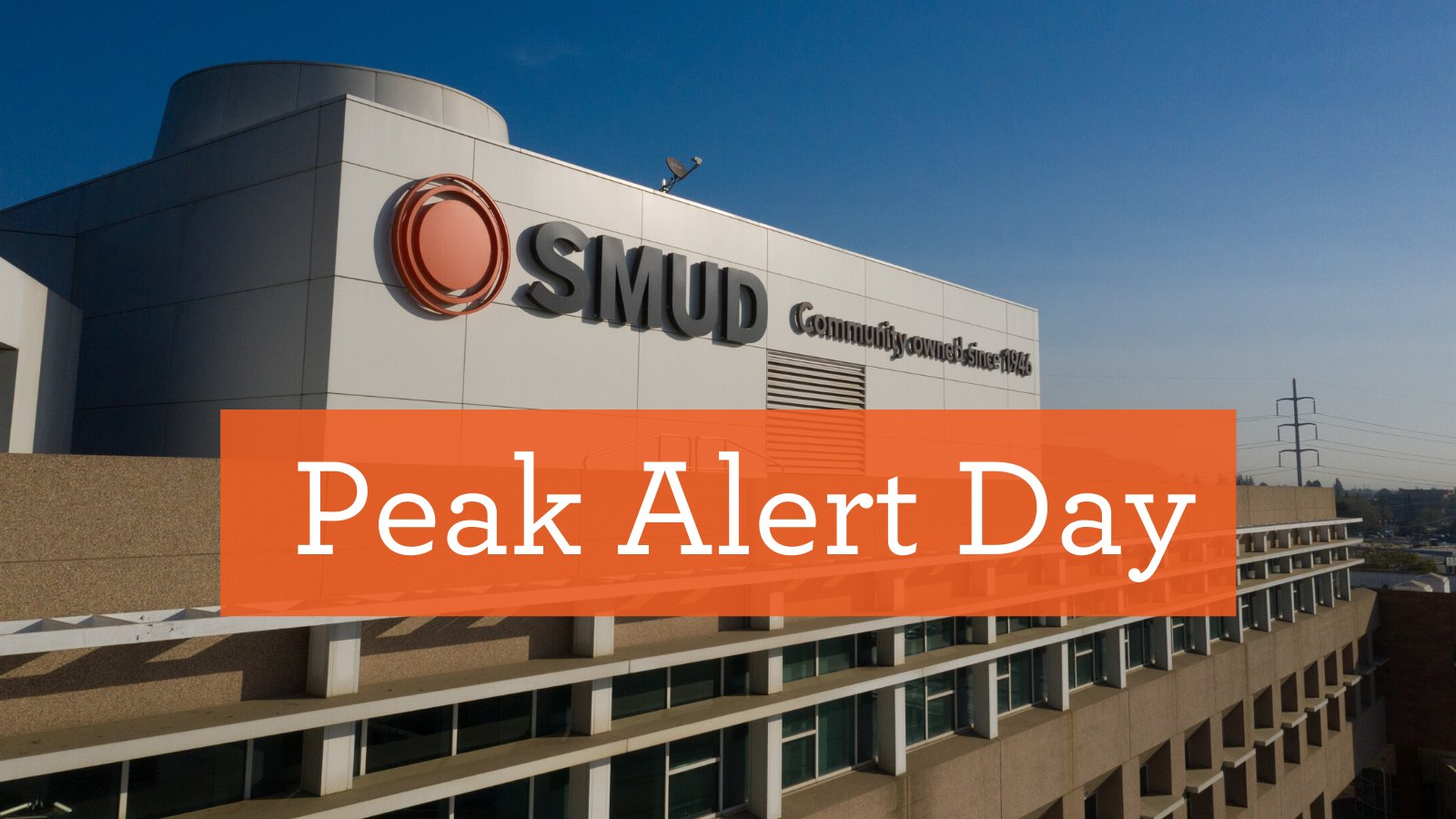 SMUD Faces Peak Alert Day – Warns that Power Shortfalls are Possible